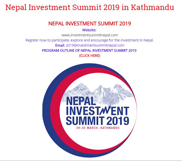 85453e0cf Investment Summit Nepal March 29-30, 2019: Government of Nepal is  organizing Investment Summit in Kathmandu, Nepal from 29-30 March 2019.